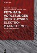 Feynman-Vorlesungen über Physik: Elektromagnetismus; Bd.3