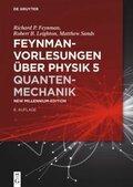 Feynman-Vorlesungen über Physik: Quantenmechanik; Bd.5