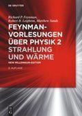 Feynman-Vorlesungen über Physik: Strahlung und Wärme; Bd.2