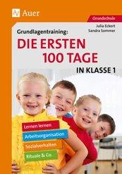 Grundlagentraining: Die ersten 100 Tage in Klasse 1