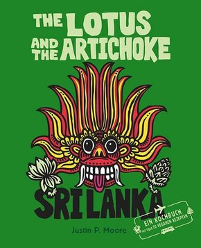 The Lotus and the Artichoke - Sri Lanka!