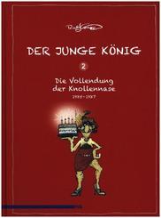 Der junge König, 1985 - 1987: Die Erfindung der Knollennase