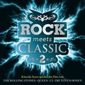 Rock Meets Classic, 2 Audio-CDs - Vol.2