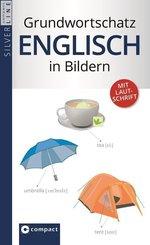 Compact Grundwortschatz Englisch in Bildern