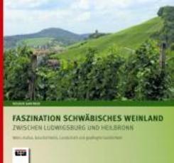 Faszination Schwäbisches Weinland zwischen Ludwigsburg und Heilbronn