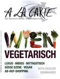 A la carte Wien Vegetarisch