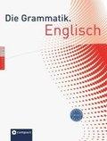 Die Grammatik. Englisch (Niveau A1 - C1)