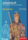 Horizonte / ANNO Arbeitshefte: Von der römischen Antike bis zum Mittelalter; Bd.2