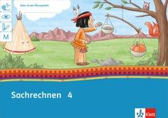 Mein Indianerheft: Sachrechnen Klasse 4