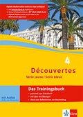 Découvertes - Série jaune / Série bleue: Das Trainingsbuch, m. Audio-CD; Bd.4