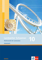 Lambacher-Schweizer, Ausgabe Sachsen, Neubearbeitung: 10. Schuljahr, Arbeitsheft