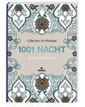 Collection Art-thérapie (Malbuch für Erwachsene): 1001 Nacht
