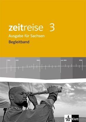 Zeitreise, Geschichte, Neue Ausgabe Sachsen: 7. Schuljahr, Begleitband; Bd.3