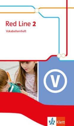 Red Line. Ausgabe ab 2014: Red Line. Ausgabe ab 2014 - 6. Klasse, Vokabellernheft - Bd.2