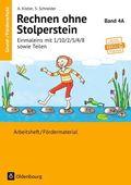 Rechnen ohne Stolperstein: Einmaleins mit 1/10/2/5/4/8 sowie Teilen; Bd.4A