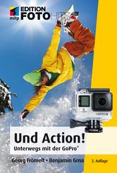 Und Action! Unterwegs mit der GoPro®-Kamera