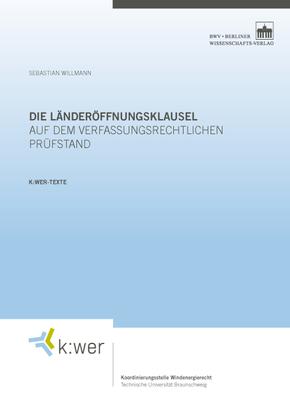 Die Länderöffnungsklausel auf dem verfassungsrechtlichen Prüfstand