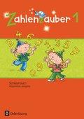 Zahlenzauber, Allgemeine Ausgabe 2016: 1. Schuljahr, Schülerbuch