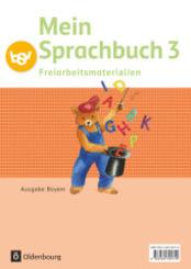 Mein Sprachbuch, Ausgabe Bayern: 3. Jahrgangsstufe, Freiarbeitsmaterialien