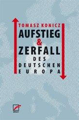 Aufstieg und Zerfall des Deutschen Europa