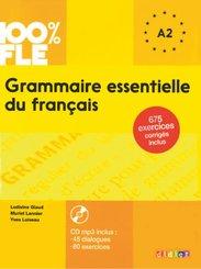 100% FLE - Grammaire essentielle du français - A2