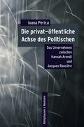 Die privat-öffentliche Achse des Politischen
