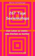 267 Tage Seelenkollaps