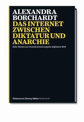 Das Internet zwischen Diktatur und Anarchie