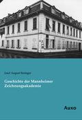 Geschichte der Mannheimer Zeichnungsakademie