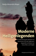 Moderne Heiligenlegenden