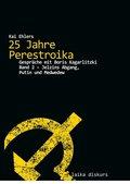 25 Jahre Perestroika - Bd.2