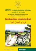 Usrati, Arabische Geschichten für Anfänger: Farid und der störrische Esel