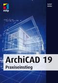 ArchiCAD 19 - Praxiseinstieg