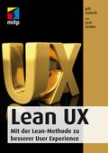 Lean UX Experience - Mit der Lean-Methode zu besserer User Experience