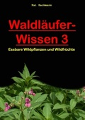 Waldläufer-Wissen - Bd.3
