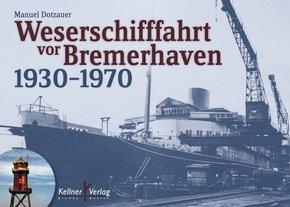 Weserschifffahrt vor Bremerhaven 1930-1970