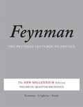 The Feynman Lectures on Physics, The New Millenium Edition: Quantum Mechanics; Vol.3
