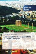 Athens 2004: The legacy of the Cultural Olympiad
