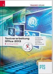 Textverarbeitung PTS Office 2013, m. Übungs-CD-ROM