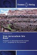 Von Jerusalem bis Rom