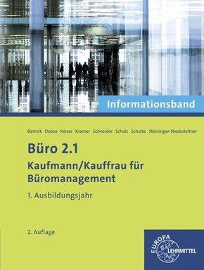 Büro 2.1 - Kaufmann/Kauffrau für Büromanagement: 1. Ausbildungsjahr, Informationsband