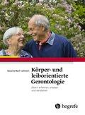 Körper- und leiborientierte Gerontologie