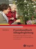 Praxishandbuch Alltagsbegleitung