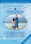 Homöopathischer Ratgeber: Impfbedingte Erkrankungen erkennen und behandeln; Bd.15