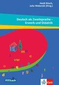 Deutsch als Zweitsprache - Erwerb und Didaktik