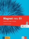 Magnet neu - Deutsch für junge Lernende: Arbeitsbuch, m. Audio-CD; Bd.B1