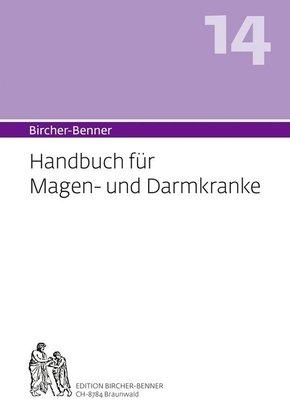 Bircher-Benner-Handbuch: Bircher-Benner Handbuch für Magen-und Darmkranke; Bd.14
