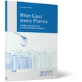 When Glass meets Pharma