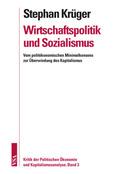 Wirtschaftspolitik und Sozialismus