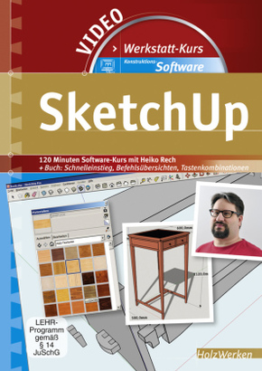 Werkstattkurs Konstruktions-Software - SketchUp, 1 DVD-ROM